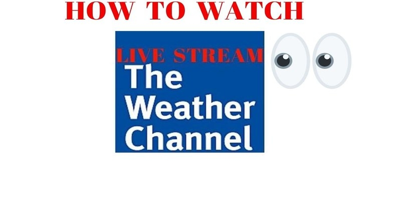 ¿Es posible transmitir The Weather Channel?