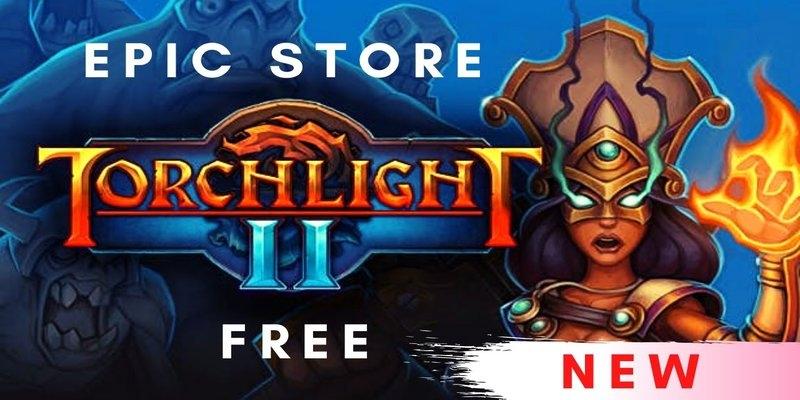 Torchlight 2 será gratis solo en la tienda Epic Games